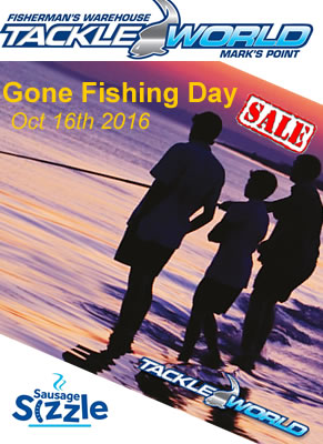 Gone Fishing Day Sale Oct 16th 2016. In Store Sale and Sausage Sizzle